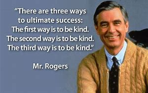 Fred Rogers A Model Of Kindness Litzinger Career Consulting